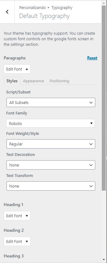 """Menu """"Default Typography"""", do WordPress, com as seguintes opções para configuração: Paragraphs, Heading 1, Heading 2, Heading 3. Dentro de cada opção, há mais opções: Script/Subset, Font Family, Font Weight/Style, Text Decoration, Text Transform"""